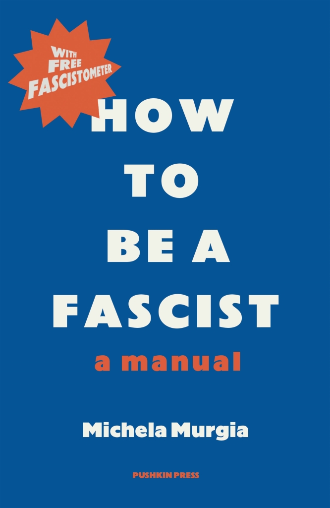 How to be a fascist michela murgia book cover